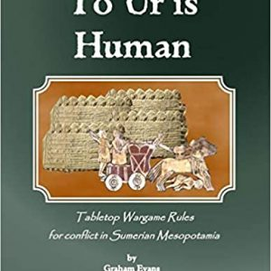 To Ur Is Human Wargame Rules